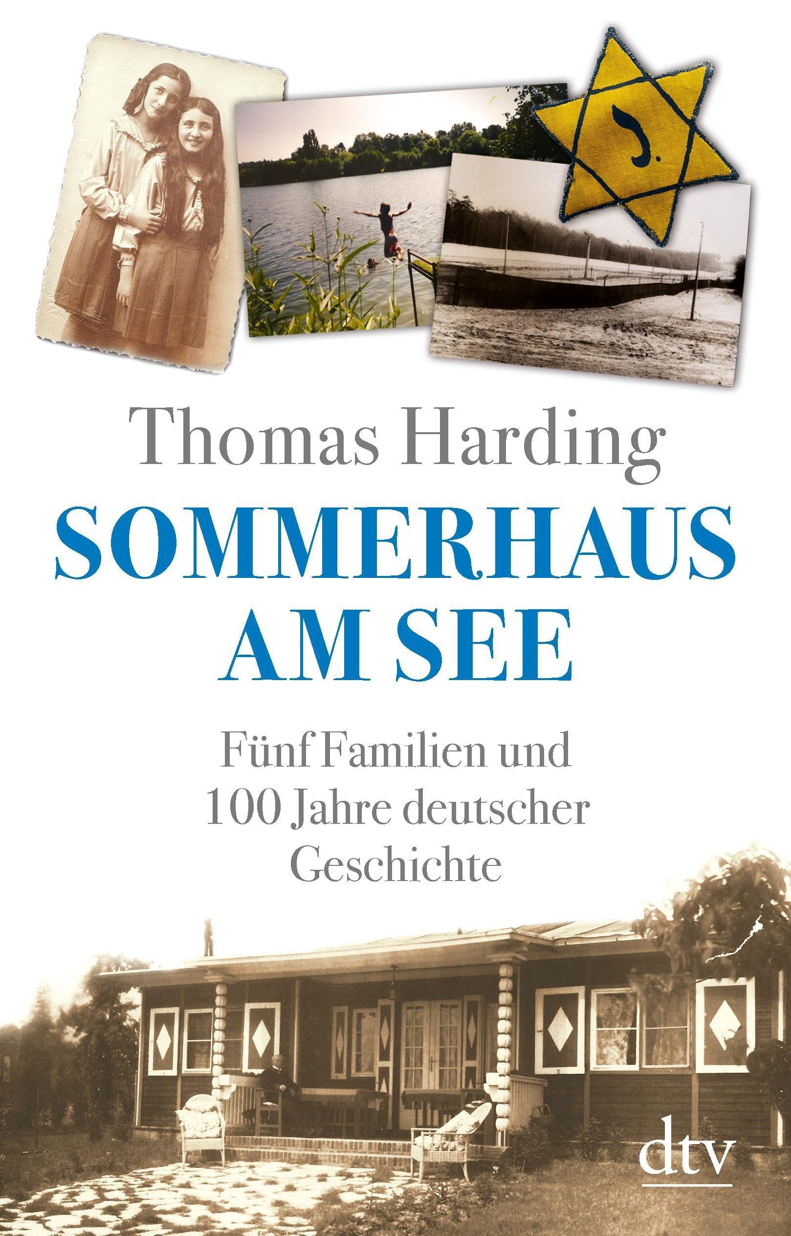 sommerhaus am see f nf familien und 100 jahre deutscher geschichte unter der lupe. Black Bedroom Furniture Sets. Home Design Ideas